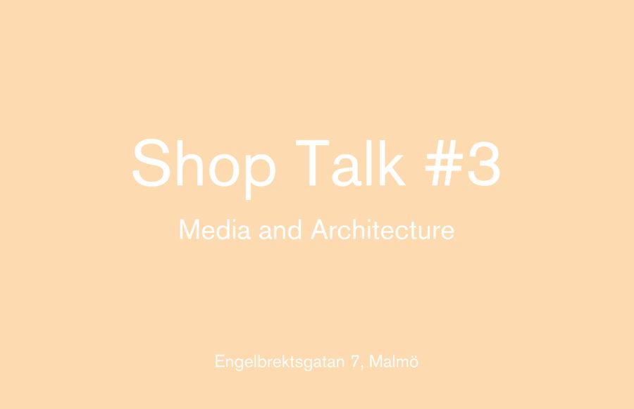 Shop Talk #3